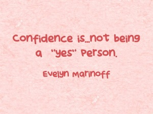 Confidence-isnot-being-a